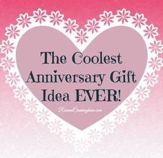 The Coolest Anniversary Gift Idea EVER! - Rosann Cunningham