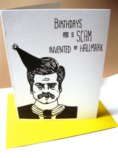 Ron Swanson Birthday Card  My birthday is coming up *wink wink*