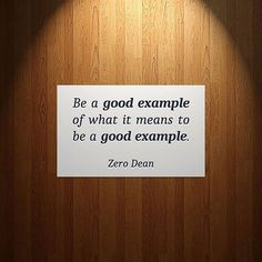 """Regrann from @zerodean.official - """"Be a good example of what it means to be a good example."""" ~ #ZeroDean @zerodean.official  #zerosophy #motivation #motivationalquotes #inspiration #inspirationalquotes #awesomewords #wisdom #wordsofwisdom #quote #quoteoftheday #qotd #lifequotes #selfhelp #leadbyexample #leadership #bethechange #benice #beawesome #kindness #positivevibes #bekind #goodexample #leader #integrity #honesty #truth #honor #loyalty #compassion"""