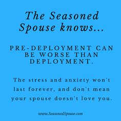Home ~ Seasoned Spouse Deployment Quotes, Deployment Care Packages, Military Deployment, Military Spouse, Military Girlfriend, Military Love, Navy Life, Stress And Anxiety, How To Know