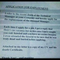 Job application  http://www.watdahell.com/applying-for-a-job/