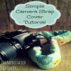 DIY Camera Strap Cover Tutorial: This simple DIY camera strap cover will save you a ton of money and add some style to your camera strap. Diy Camera Strap, Camera Strap Cover, Sewing Hacks, Sewing Tutorials, Simple Camera, Reading Pillow, Love Sewing, Sewing Projects For Beginners, Sewing Patterns Free