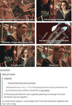 Fred and Hermione. And now I'm crying...