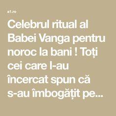 Celebrul ritual al Babei Vanga pentru noroc la bani ! Toți cei care l-au încercat spun că s-au îmbogățit peste noapte! | Lifestyle a1.ro Baba Vanga, Noroc, Ayurveda, Feng Shui, Thats Not My, Health, Paranormal, Chakras, Remedies