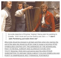 After failing as a student revolutionary, Enjolras decided to try his hand at wedding planning.  Unfortunately, after failing to take any of Jehan's suggestions, he discovered that this would not be his niche either.  After being fired from the Pontmercy wedding, he lapsed into a drunken stupor rivaled only by those of Grantaire.  What will he try next?  Only time will tell.