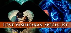 Love Vashikaran Specialist Baba Ji Love vashikaran specialist baba ji: Misunderstandings, suspicion, lack of time together, miscommunication, disappointments etc, can make lovers for pieces and get…