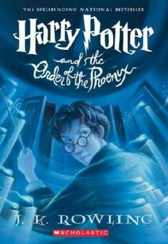 Harry Potter and the Order of the Phoenix by J.K Rowling (book 5)