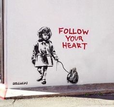 Another Banksy that I like. I really like the message in this one. Banksy combines gore (the authentic heart) with innocence (the sweet little girl). I really like Banksy's black and white, dripping paint style. Street Art Utopia, Street Art Graffiti, Graffiti Kunst, Banksy Graffiti, Stencil Graffiti, Heart Graffiti, Stencil Street Art, Banksy Artwork, Urbane Kunst