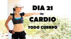 Cardio intenso para quemar - Día 21 Todo cuerpo