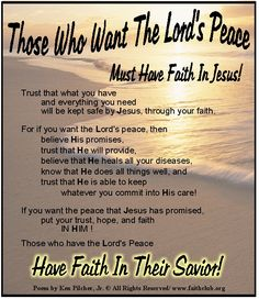 Those Who Want The Lord's Peace Must Have Faith In Jesus!..... Have Faith In Their Savior!