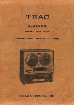 1966 manual for the Teac A-4010 reel to reel tape recorder in the Reel2ReelTexas.com's vintage recording collection
