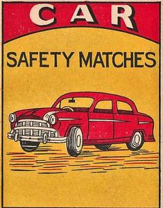 Vintage Labels Car Safety Matches Red and Yellow Vintage Labels, Vintage Ads, Vintage Posters, Vintage Packaging, Vintage Ephemera, Vintage Fireworks, Book Labels, Matchbox Art, Light My Fire