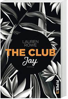 The Club - Joy - Lauren Rowe - Bd 4