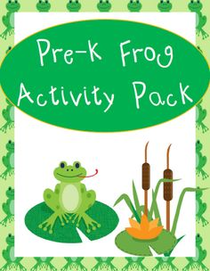 Free Pre-K Frog Activity Pack - http://www.yearroundhomeschooling.com/free-pre-k-frog-activity-pack/