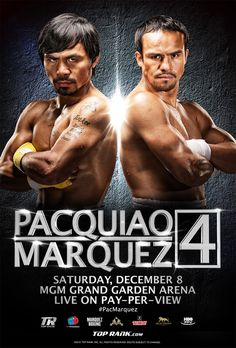 Juan Manuel Marquez and Manny Pacquiao faced off for a fourth time Saturday night at the MGM Grand in Las Vegas. After Marquez knocked down Pacquiao in the. Manny Pacquiao, Ufc, Mgm Grand Garden Arena, Pacquiao Vs Marquez, Boxe Fight, Manny Pacman, Boxing Events, Boxing Posters, Professional Boxing