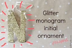 Glitter monogram ornament: a PB inspired Christmas project from NellieBellie #EasyHolidayIdeas