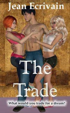 Brand NEW release by Jean  The Trade: An erotic urban romance (Volume 1) by Jean Ecr... https://www.amazon.com/dp/1722105186/ref=cm_sw_r_pi_dp_U_x_QcVEBbZ5629T1