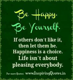 Discover and share Think Happy Be Happy Quotes. Explore our collection of motivational and famous quotes by authors you know and love. Famous Quotes About Life, Life Quotes Love, Happy Quotes, Great Quotes, Positive Quotes, Quotes To Live By, Me Quotes, Motivational Quotes, Inspirational Quotes