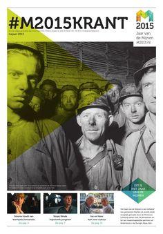 Najaar 2015  #m2015 #M2015krant 3e uitgave  Het Jaar van de Mijnen 2015 #M2015 is een initiatief van gemeente Heerlen en wordt mede mogelijk gemaakt door de Provincie Limburg samen met 14 gemeenten en tal van maatschappelijke partners uit Nederland en de Euregio Maas-Rijn.