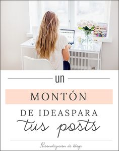 Ideas para posts, ideas sobre que publicar en tu blog - Recursos para el blog de…