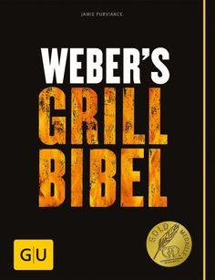 Jamie Purviance - Weber's Grillbibel