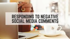 Hot to respond to negative comments on your #business #socialmedia accounts...