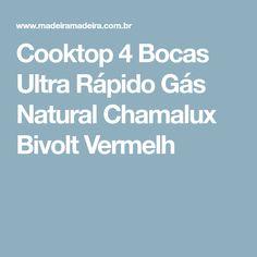 Cooktop 4 Bocas Ultra Rápido Gás Natural Chamalux Bivolt Vermelh