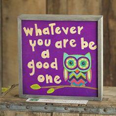 Owl+-+Be+A+Good+One+Street+Market+Art