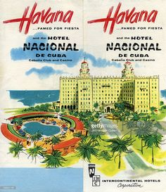 A tourism brochure for Havana by Intercontinental Hotels Corporation reads 'Havana, Famed for Fiesta and the Hotel Nacional de Cuba, Cabana Club and Casino' from 1954 in Cuba.