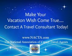 A Travel Agent/Consultant can help you make your vacation wish come true! Contact your local travel consultant today or find a consultant that is a member of the National Association of Career Travel  Agent at http://www.nacta.com/FindAnAgent.aspx  #travel #travelagents