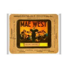 "August Mary Jane ""Mae"" West was born in Brooklyn, New York. Lantern Slide Advertising ""I'm No Angel,"" Gift of Bella C. Landauer, New-York Historical Society, Today In History, Mae West, August 17, Museum Collection, Film Industry, Historical Society, Sands, Lantern, Brooklyn"