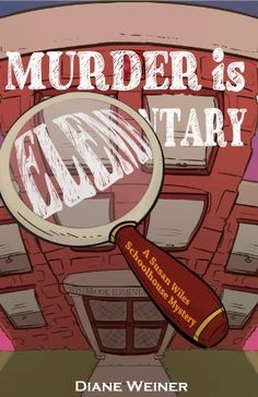 Murder is Elementary (A Susan Wiles Schoolhouse Mystery Book 1), http://www.amazon.com/dp/B00JI8Q5O0/ref=cm_sw_r_pi_awdm_Tvtovb1Z96YVB
