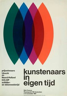 Exhibition Poster Artists In Their Own Time 1967 by Otto Treumann Digitally Edited. Vintage Graphic Design, Graphic Design Typography, Graphic Design Illustration, Graphic Design Inspiration, Typography Layout, Web Design, Type Design, Book Design, Print Design