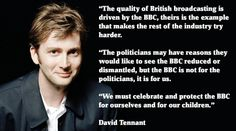"""David Tennant Supports The Backing The BBC Campaign: """"The BBC Is Not For The Politicians, It Is For Us"""" 