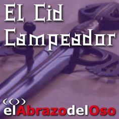 Nuevo episodio de #ElAbrazodelOso y con el anuncio que llevamos adelantando estos días. Descubre los primeros detalles en este programa en el que el protagonista es, ni más ni menos, que el Cid Campeador. ¡Ya en #podcast!