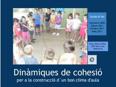 Dinàmiques de cohesió by Guida Allès Pons via slideshare Cooperative Learning, Classroom Management, Behavior, College, Education, School, Primers, Articles, Teamwork Activities