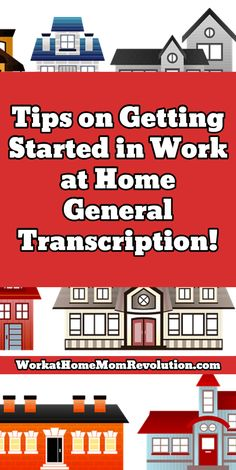 Tips on Getting Started in Work at Home General Transcription! /  / WorkatHomeMomRevolution.com