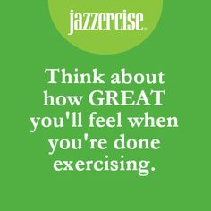 Just in case you need a nudge, here is some #Jazzercise #motivation