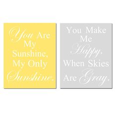 You Are My Sunshine My Only Sunshine You Make Me Happy by Tessyla, $39.50