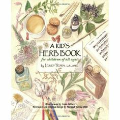 Kids Herb Book, A: For Children of All Ages: Amazon.ca: Lesley Tierra: Books
