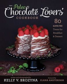 Deliciously satisfying and visually stimulating, The Paleo Chocolate Lovers' Cookbook will free you from ever feeling restricted by the Paleo lifestyle. This book features 80 gluten-, grain-, and dairy-free treats for the health-conscious chocolate lover.