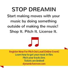 STOP DREAMIN  Start making moves with your music by doing something outside of making the music!  Shop It. Pitch It. License It.  Register Now For Pitch Out Loud [Online Event] Learn how to get your music in film.  Pitch your tracks live. Tickets are limited! http://ift.tt/23XnaIg  #filmcomposer #musicforfilm #filmmusic #listeningsession #pitchoutloud #dynamicproducer #dynamicon #licensing #trailermusic #dynamicforever #musicpitching