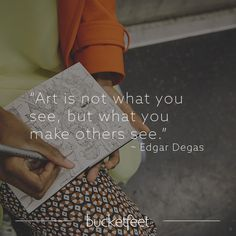 Classroom Quotes, Charcoal Art, Edgar Degas, Artist Life, Black Art, Great Quotes, Sculpture, Words, Recovery