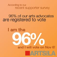 Arts for LA supporters are an essential part of our vibrant democracy!
