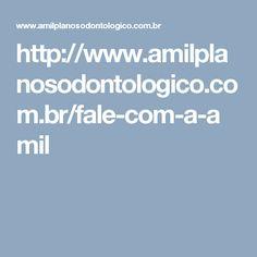 http://www.amilplanosodontologico.com.br/fale-com-a-amil