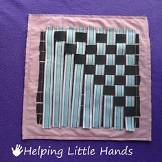 Helping Little Hands: Fast & Easy Quiet Book - ribbon weaving page