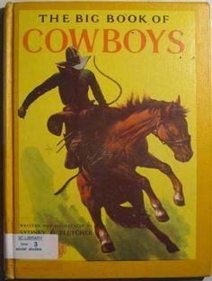The Big Book of Cowboys by Sydney E Fletcher  by Pistilbooks, $9.95