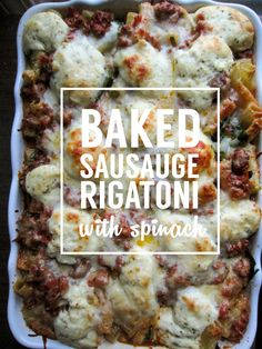 Baked Sausage Rigatoni with Spinach | Easy and delicious comfort food. Love one pan meals! clubnarwhal.blogspot.com