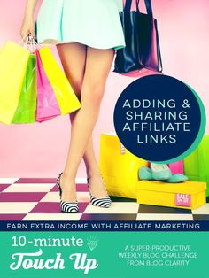 Make Money Blogging | Adding and sharing affiliate links can give you a little (or big) income boost.