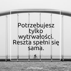 motywacja motivation Motivational Words, Words Quotes, Inspirational Quotes, Behavior Quotes, Word 2, Never Give Up, Quotations, Poems, Mindfulness